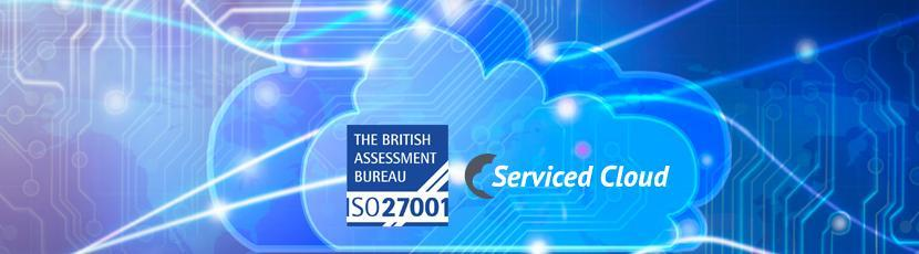 ISO27001 and Serviced Cloud guarantees information sercurity